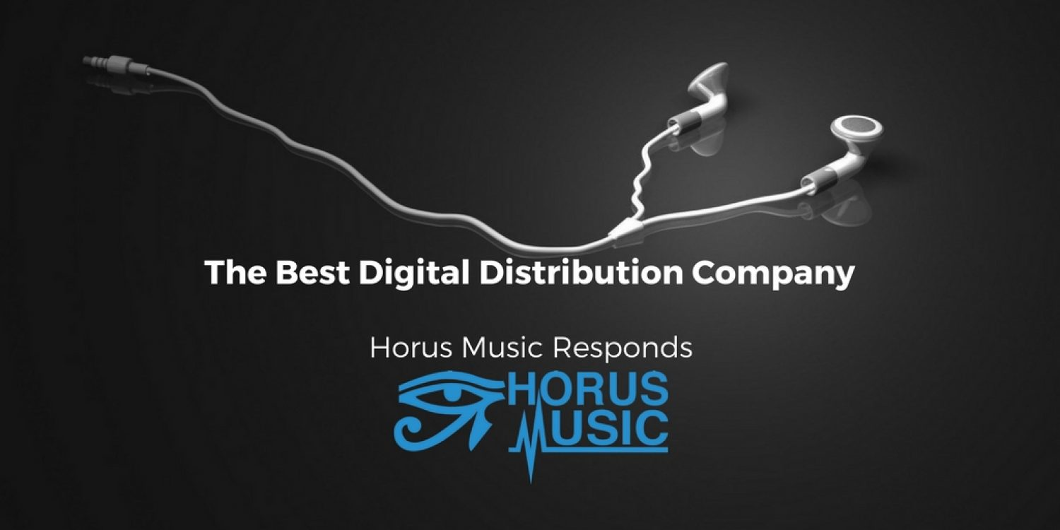 Want To Know Who The Best Digital Distribution Company Is? Horus Music Respond