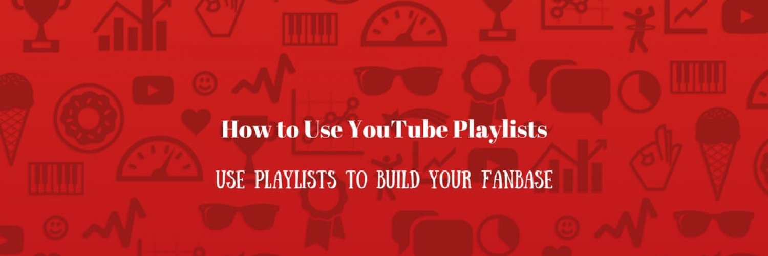 How to Use YouTube Playlists