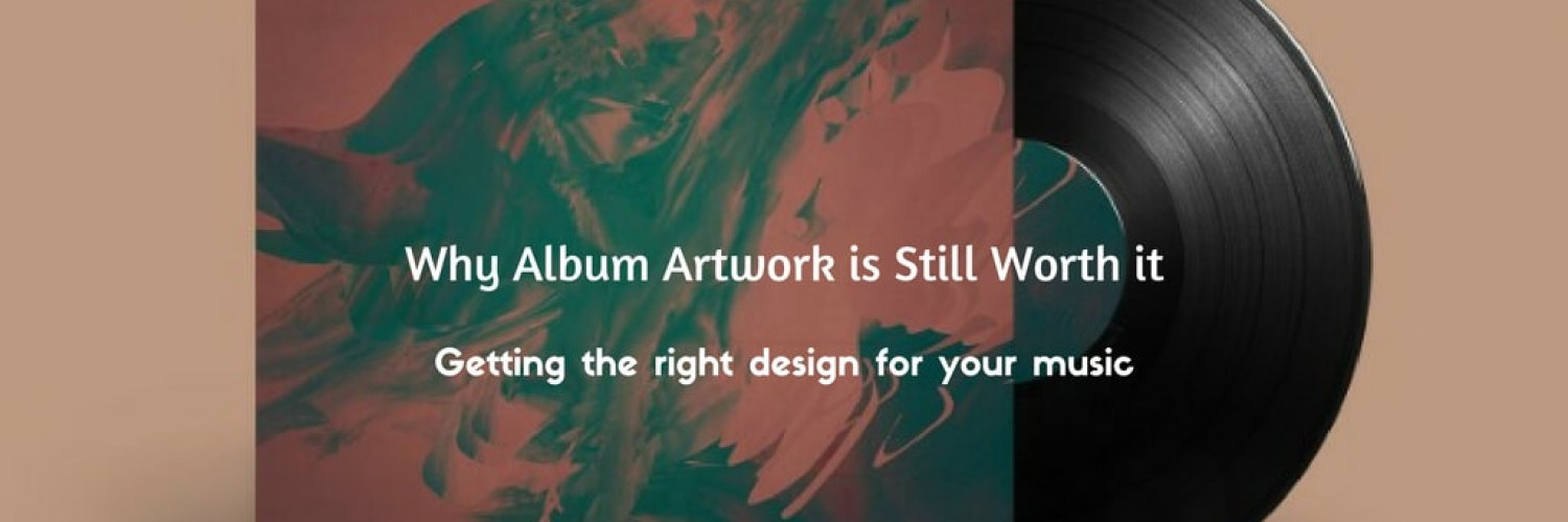 Why Album Artwork is Still Worth it
