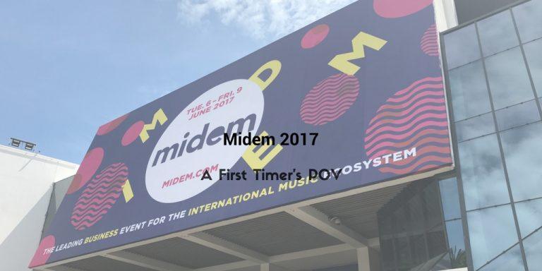 Midem 2017 - A First Timer's POV