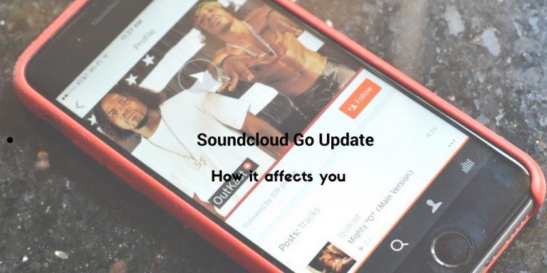 Soundcloud Go Update