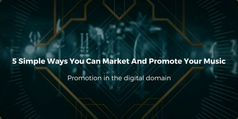 5 Simple Ways You Can Market And Promote Your Music