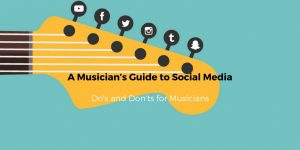 A Musician's Guide to Social Media