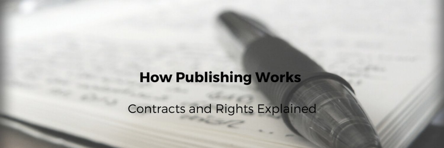 How Publishing Works – Contracts and Rights Explained