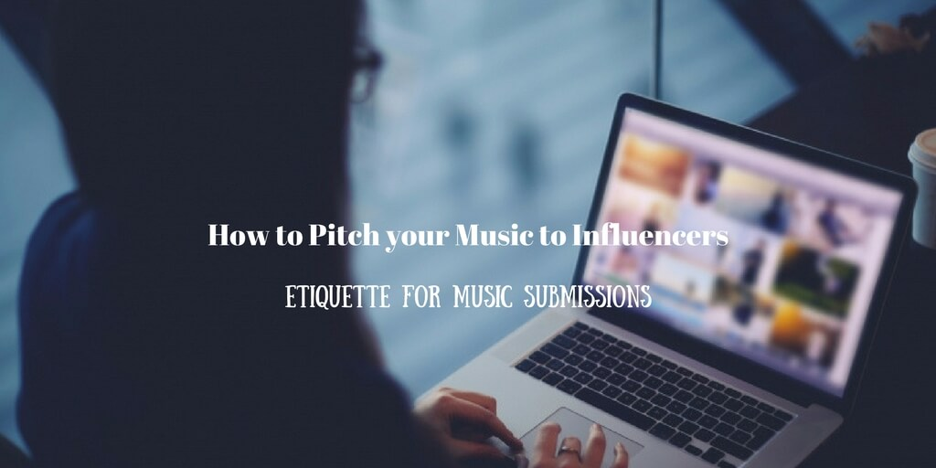 How to Pitch your Music to Influencers