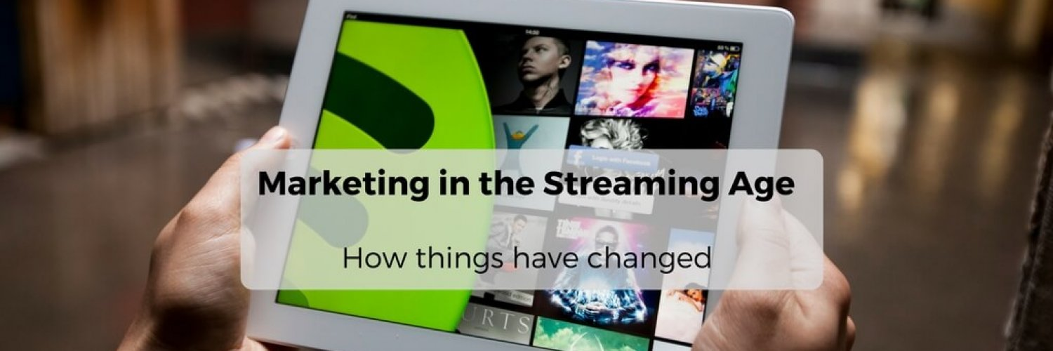 Marketing in the Streaming Age