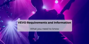 VEVO Requirements and Information